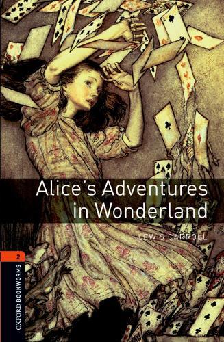 Oxford Bookworms Library: Level 2:: Alice's Adventures in Wonderland - Oxford Bookworms ELT (Paperback)