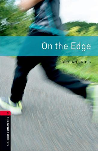 Oxford Bookworms Library: Level 3:: On the Edge - Oxford Bookworms Library (Paperback)