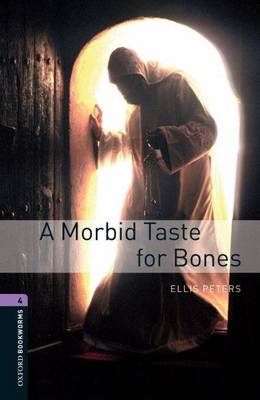 Oxford Bookworms Library: Level 4:: A Morbid Taste For Bones - Oxford Bookworms ELT (Paperback)