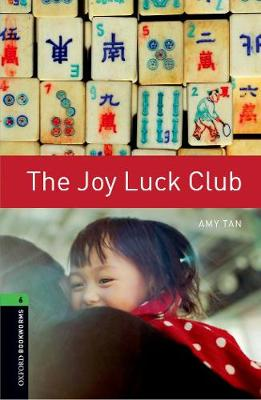 Oxford Bookworms Library: Level 6:: The Joy Luck Club - Oxford Bookworms ELT (Paperback)