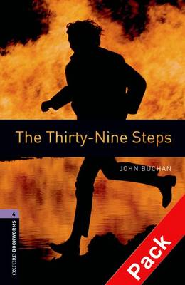 Oxford Bookworms Library: Level 4:: The Thirty-Nine Steps audio CD pack - Oxford Bookworms ELT