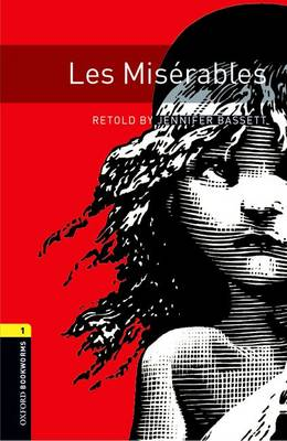 Oxford Bookworms Library: Level 1:: Les Miserables audio CD pack - Oxford Bookworms Library