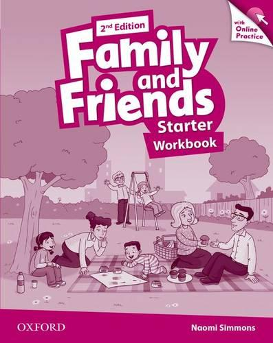 Family and Friends: Starter: Workbook with Online Practice - Family and Friends