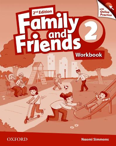 Family and Friends: Level 2: Workbook with Online Practice - Family and Friends