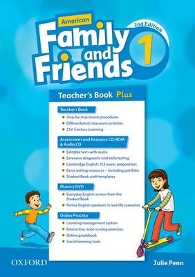 American Family and Friends: Level One: Teacher's Book Plus: Supporting all teachers, developing every child - American Family and Friends