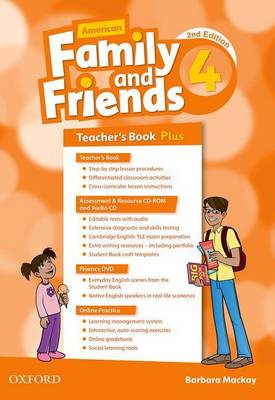 American Family and Friends: Level Four: Teacher's Book Plus: Supporting all teachers, developing every child - American Family and Friends