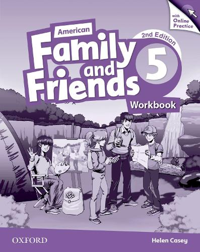 American Family and Friends: Level Five: Workbook with Online Practice: Supporting all teachers, developing every child - American Family and Friends