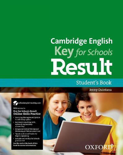 Cambridge English: Key for Schools Result: Student's Book and Online Skills and Language Pack - Cambridge English: Key for Schools Result