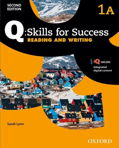 Q Skills for Success: Level 1: Reading & Writing Split Student Book A with iQ Online - Q Skills for Success