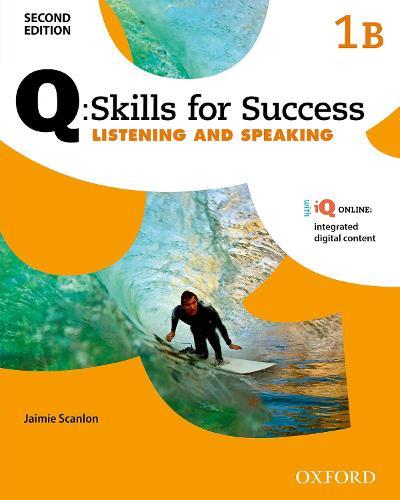 Q Skills for Success: Level 1: Listening & Speaking Split Student Book B with iQ Online - Q Skills for Success