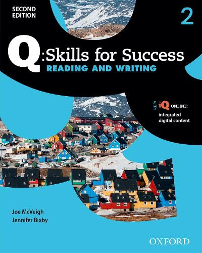 Q Skills for Success: Level 2: Reading & Writing Student Book with iQ Online - Q Skills for Success