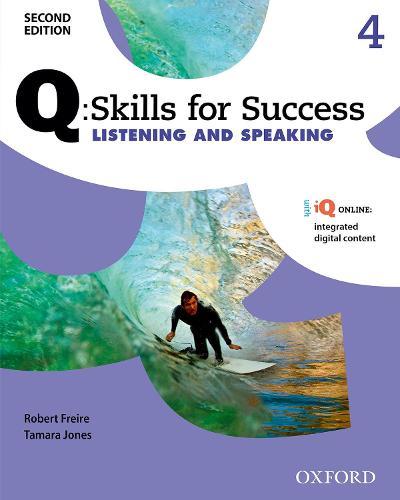Q Skills for Success: Level 4: Listening & Speaking Student Book with iQ Online - Q Skills for Success