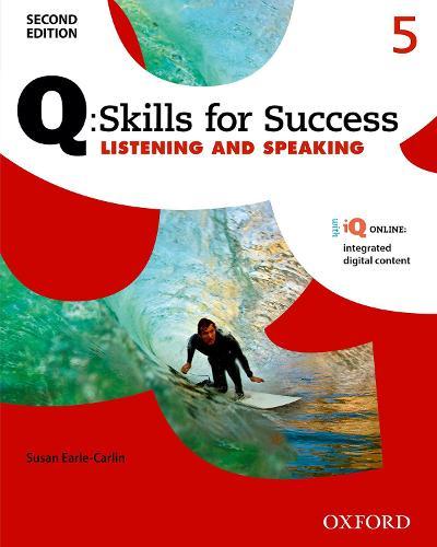 Q Skills for Success: Level 5: Listening & Speaking Student Book with iQ Online - Q Skills for Success