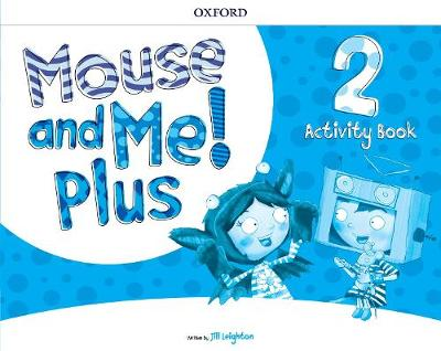 Mouse and Me Plus 2 Workbook (Paperback)
