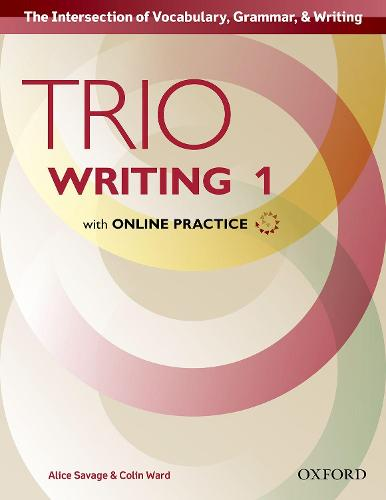 Trio Writing: Level 1: Student Book with Online Practice: Building Better Writers...From The Beginning - Trio Writing
