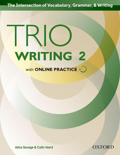 Trio Writing: Level 2: Student Book with Online Practice: Building Better Writers...From The Beginning - Trio Writing