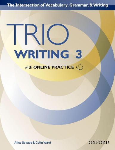 Trio Writing: Level 3: Student Book with Online Practice: Building Better Writers...From The Beginning - Trio Writing