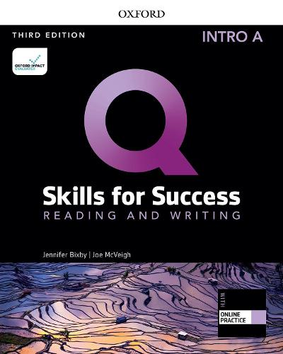 Q: Skills for Success: Intro Level: Reading and Writing Split Student Book A with iQ Online Practice - Q: Skills for Success