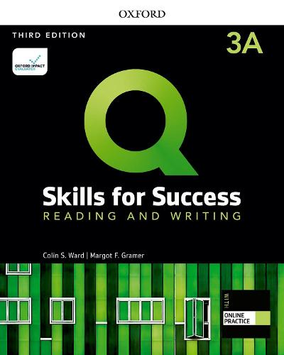 Q: Skills for Success: Level 3: Reading and Writing Split Student Book A with iQ Online Practice - Q: Skills for Success
