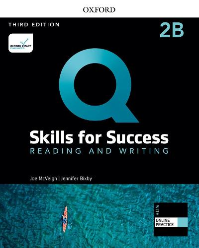 Q: Skills for Success: Level 2: Reading and Writing Split Student Book B with iQ Online Practice - Q: Skills for Success