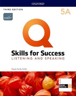 Q: Skills for Success: Level 5: Listening and Speaking Split Student Book A with iQ Online Practice - Q: Skills for Success