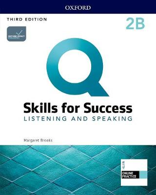 Q: Skills for Success: Level 2: Listening and Speaking Split Student Book B with iQ Online Practice - Q: Skills for Success