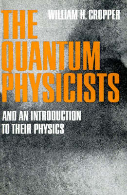 The Quantum Physicists (Paperback)