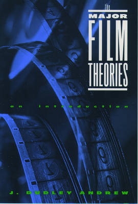 The Major Film Theories: An Introduction - Galaxy Books 450 (Paperback)