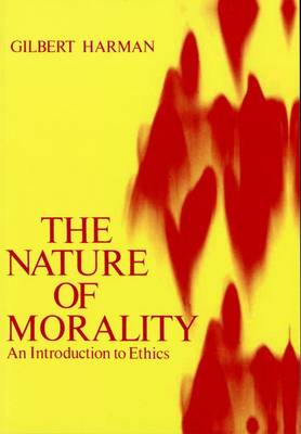 The Nature of Morality: An Introduction to Ethics (Paperback)