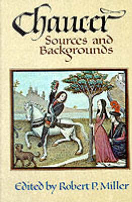 Chaucer: Sources and Backgrounds (Paperback)