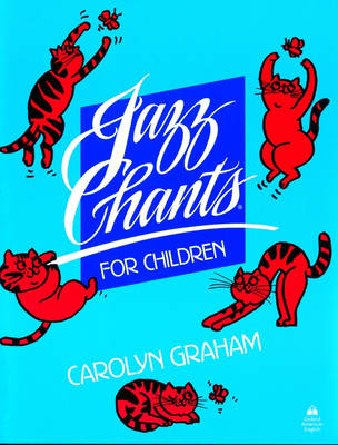 Jazz Chants for Children: Student Book: Rhythms of American English Through Chants, Songs and Poems (Paperback)
