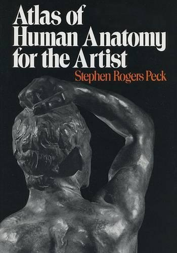 Atlas of Human Anatomy for the Artist - Galaxy Books 689 (Paperback)