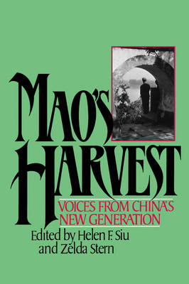 Mao's Harvest: Voices from China's New Generation (Paperback)