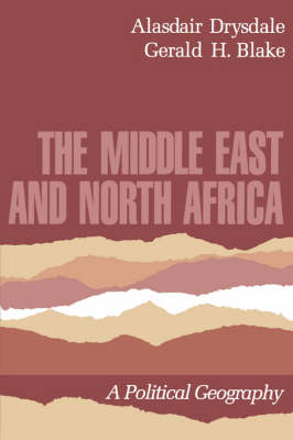 The Middle East and North Africa: A Political Geography (Paperback)