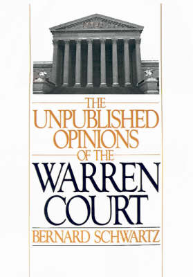 The Unpublished Opinions of the Warren Court (Hardback)