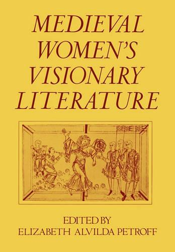 Medieval Women's Visionary Literature (Paperback)
