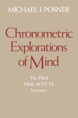 Chronometric Explorations of Mind (Paperback)