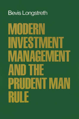 Modern Investment Management and the Prudent Man Rule (Hardback)