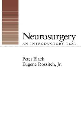 Neurosurgery: An Introductory Text (Hardback)