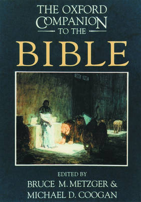 The Oxford Companion to the Bible - Oxford Companions (Hardback)
