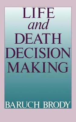 Life and Death Decision-Making (Hardback)