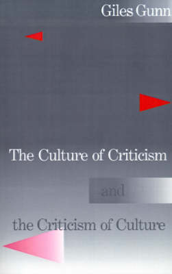 The Culture of Criticism and the Criticism of Culture (Paperback)
