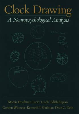 Clock Drawing: A Neuropsychological Analysis (Hardback)