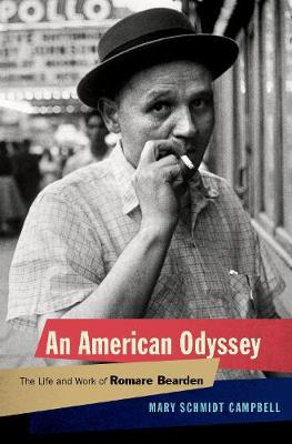 An American Odyssey: The Life and Work of Romare Bearden (Hardback)