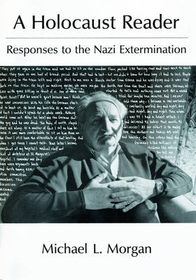 A Holocaust Reader: Responses to the Nazi Extermination (Hardback)