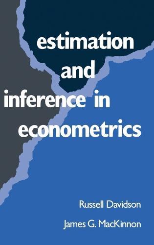 Estimation and Inference in Econometrics (Hardback)