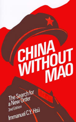 China without Mao: The Search for a New Order (Paperback)