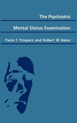 The Psychiatric Mental Status Examination (Hardback)
