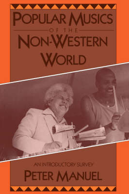 Popular Musics of the Non-Western World: An Introductory Survey (Paperback)