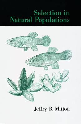 Selection in Natural Populations (Hardback)